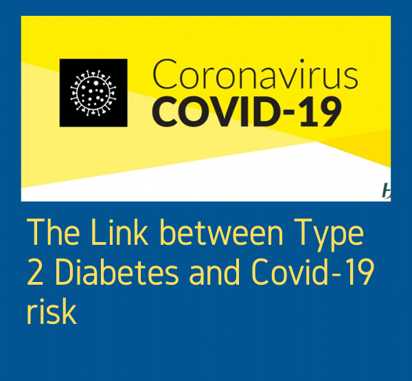 The Link between Type 2 Diabetes and Covid-19 risk